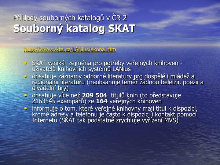 Příklady souborných katalogů v ČR 2