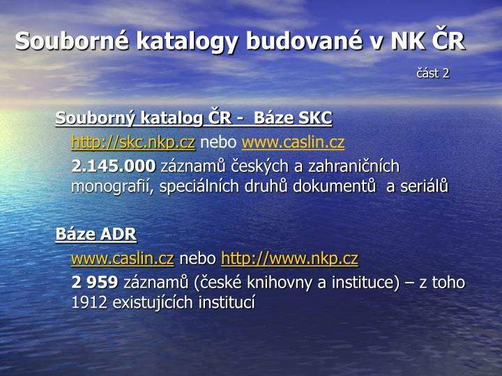 Souborné katalogy budované v NK ČR