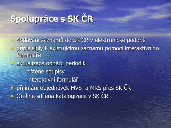 Spolupráce s SK ČR