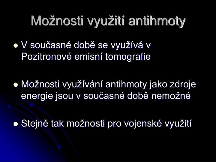 Možnosti využití antihmoty