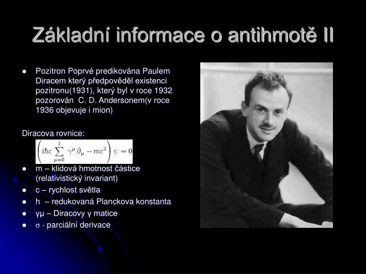 Základní informace o antihmotě II