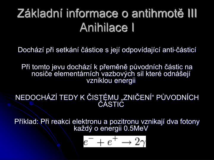 Základní informace o antihmotě III