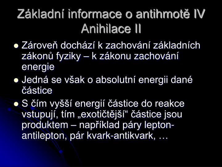 Základní informace o antihmotě IV