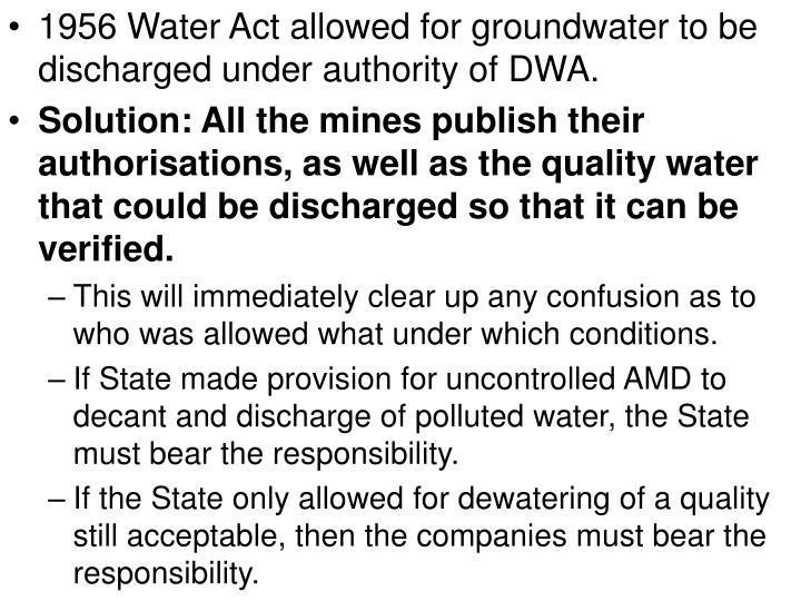1956 Water Act allowed for groundwater to be discharged under authority of DWA.