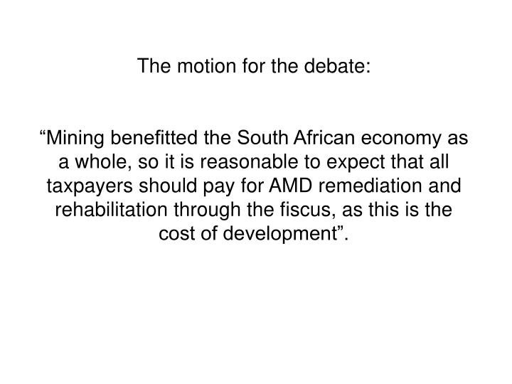 The motion for the debate: