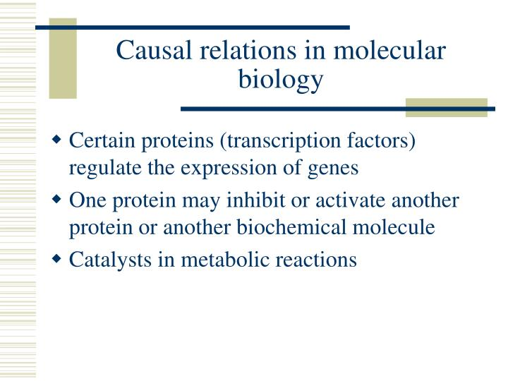 Causal relations in molecular biology