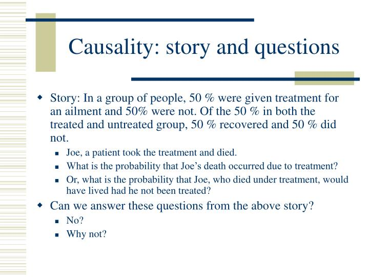 Causality: story and questions