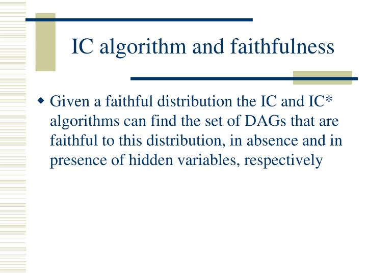 IC algorithm and faithfulness