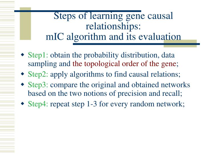 Steps of learning gene causal relationships: