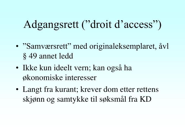 "Adgangsrett (""droit d'access"")"