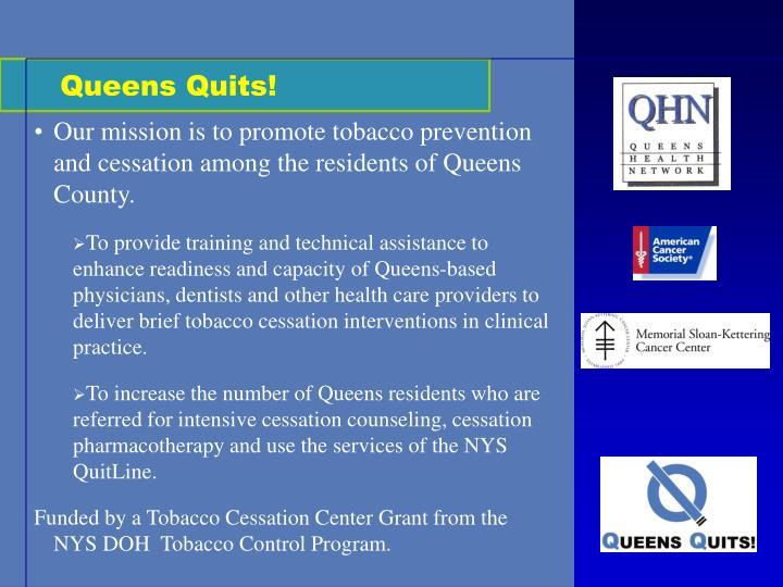 Queens Quits!
