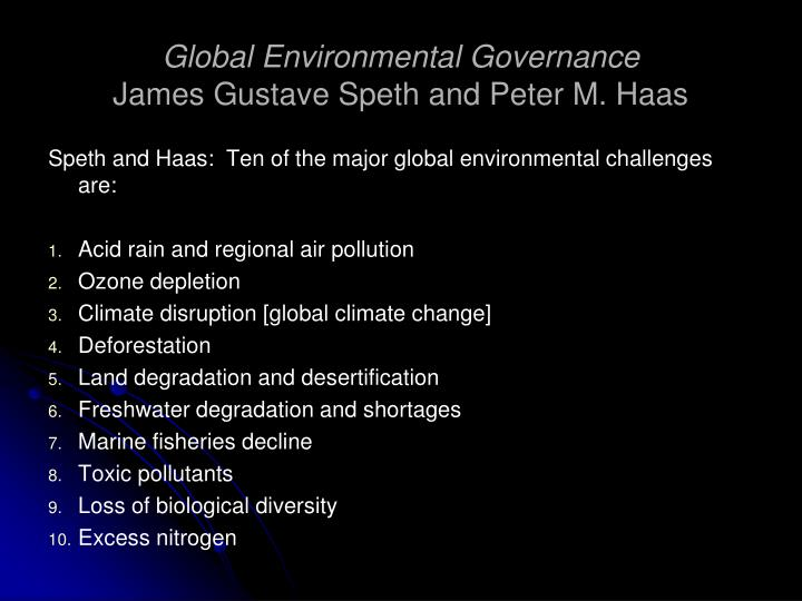 Global environmental governance james gustave speth and peter m haas