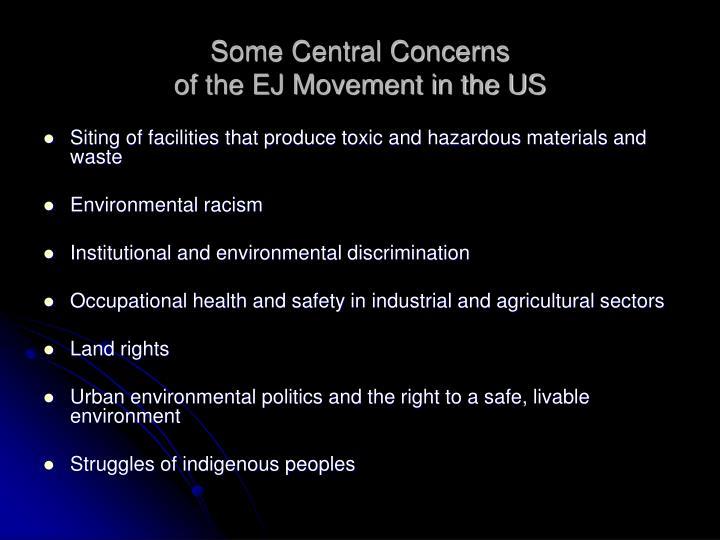 Some Central Concerns