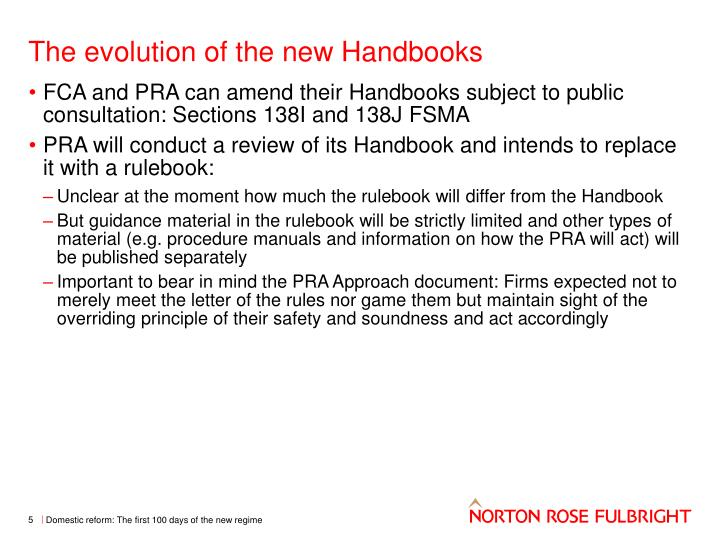 The evolution of the new Handbooks