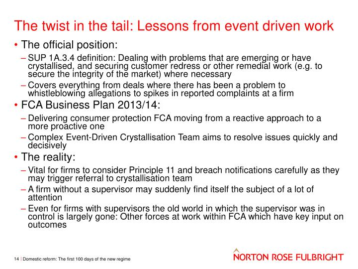 The twist in the tail: Lessons from event driven work