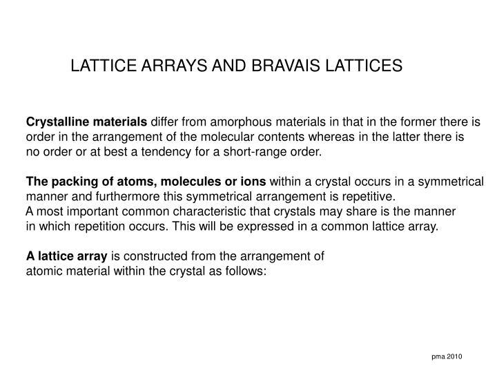 LATTICE ARRAYS AND BRAVAIS LATTICES