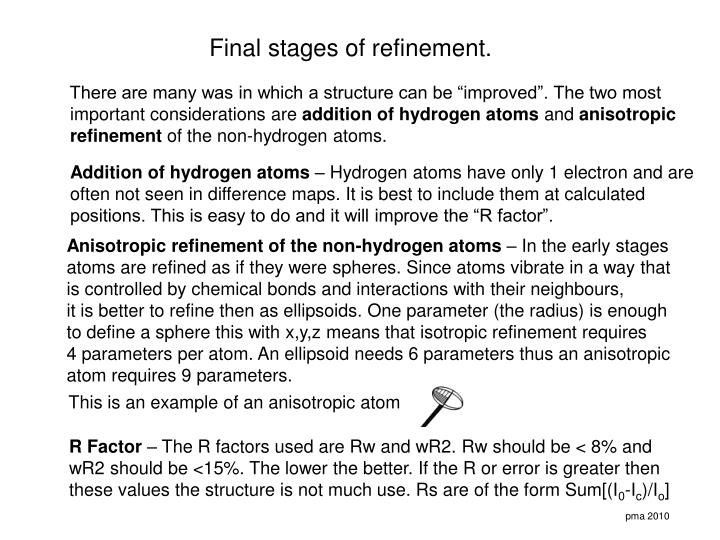 Anisotropic refinement of the non-hydrogen atoms