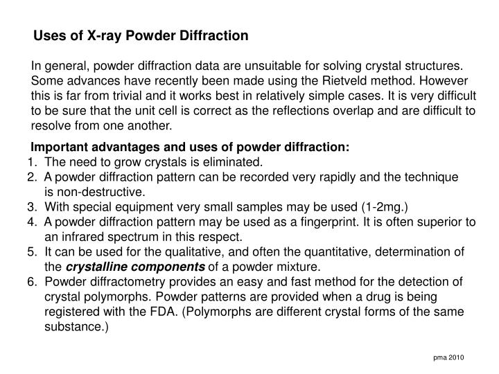 Uses of X-ray Powder Diffraction