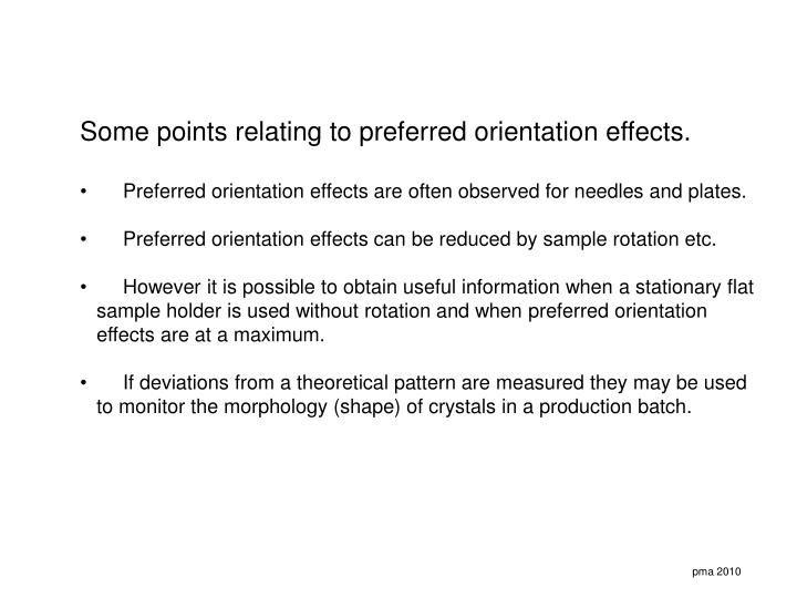 Some points relating to preferred orientation effects.