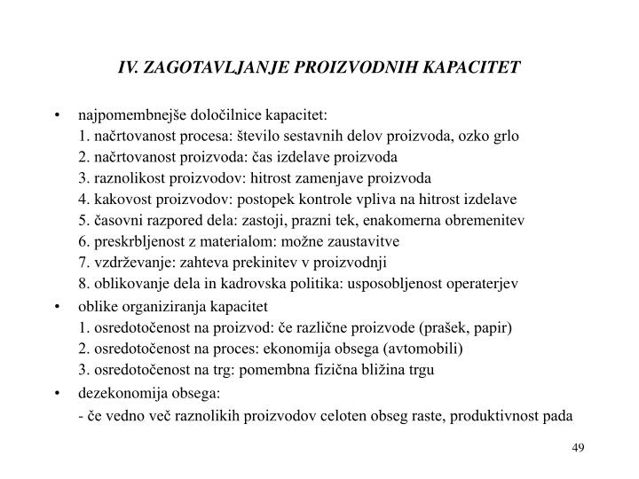 IV. ZAGOTAVLJANJE PROIZVODNIH KAPACITET