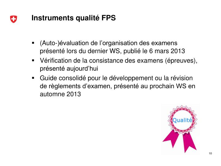 Instruments qualité FPS