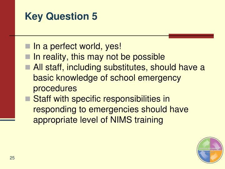 Key Question 5