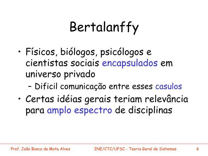 Bertalanffy