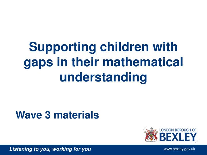 Supporting children with gaps in their mathematical understanding