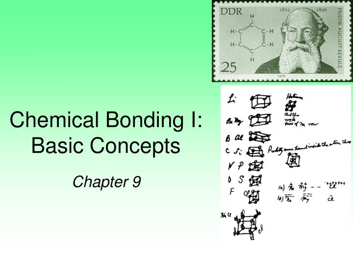 Chemical Bonding I: