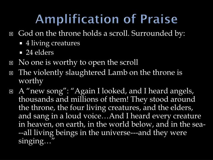 Amplification of Praise