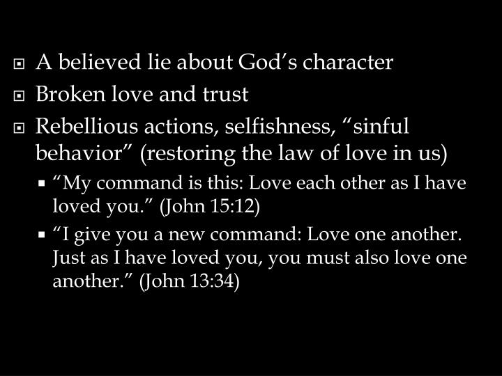 A believed lie about God's character