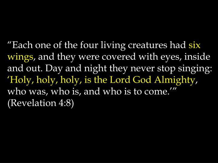 """Each one of the four living creatures had"