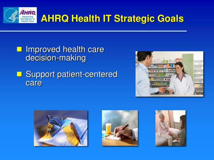 AHRQ Health IT Strategic Goals