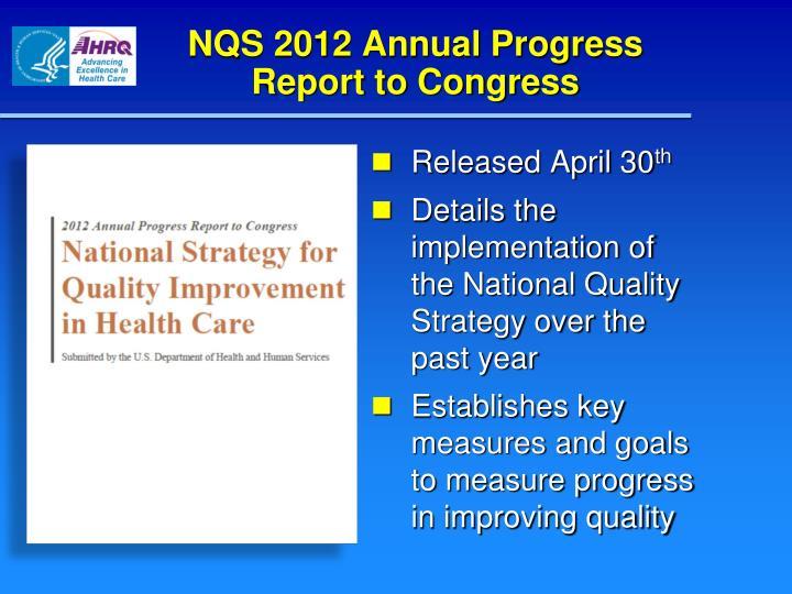NQS 2012 Annual Progress Report to Congress
