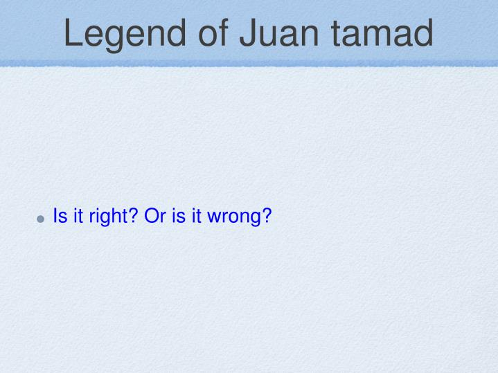 Legend of Juan tamad