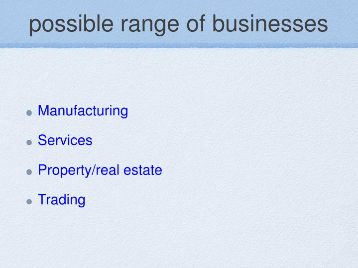 possible range of businesses