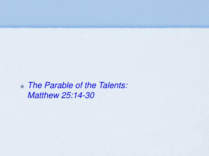 The Parable of the Talents: