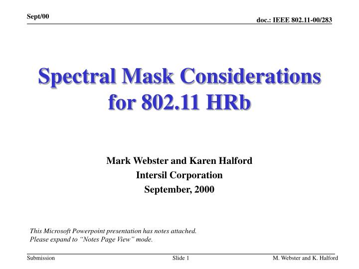 Spectral mask considerations for 802 11 hrb