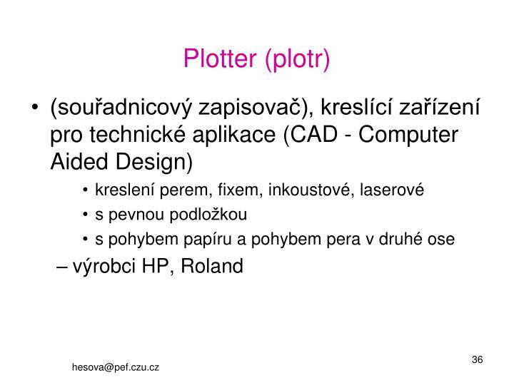 Plotter (plotr)