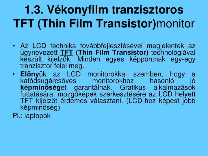 1.3. Vékonyfilm tranzisztoros