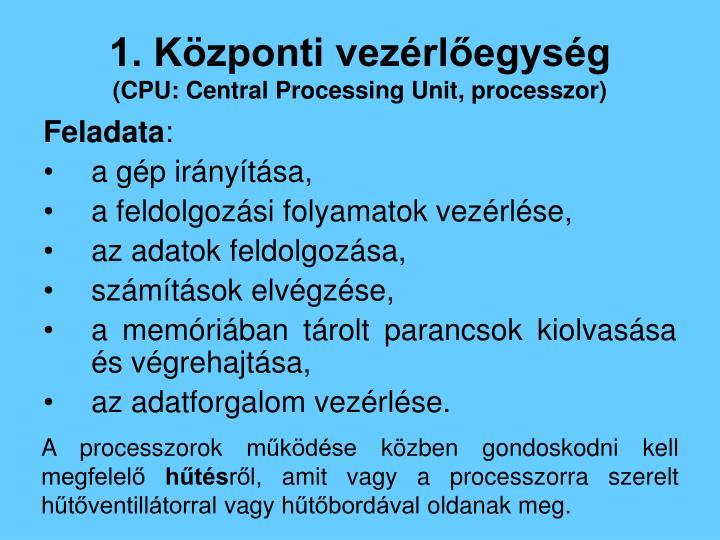 1. Központi vezérlőegység