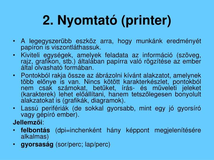 2. Nyomtató (printer)