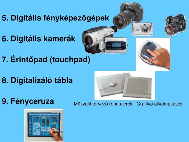 5. Digitális fényképezőgépek