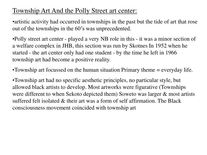 Township Art And the Polly Street art center:
