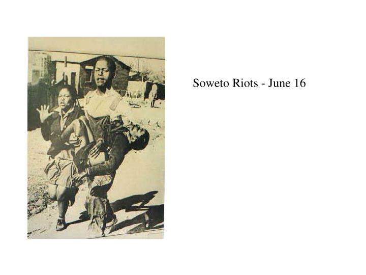 Soweto Riots - June 16