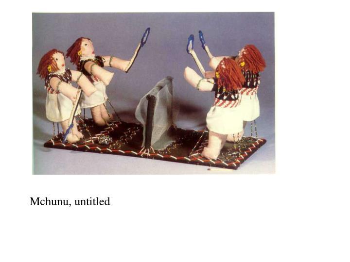 Mchunu, untitled