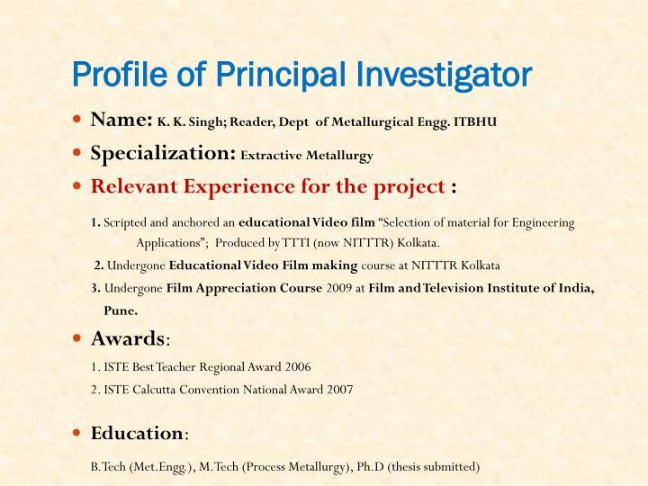 Profile of Principal Investigator