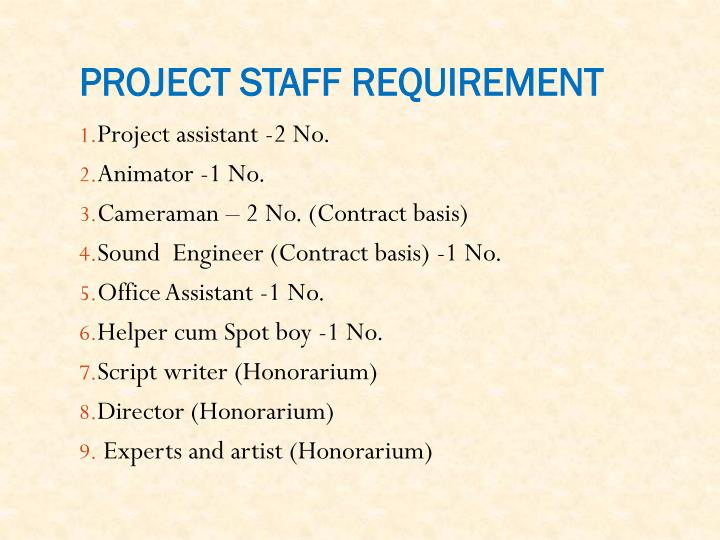 PROJECT STAFF REQUIREMENT
