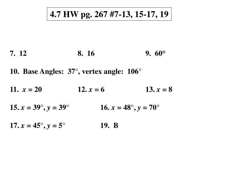 4.7 HW pg. 267 #7-13, 15-17, 19