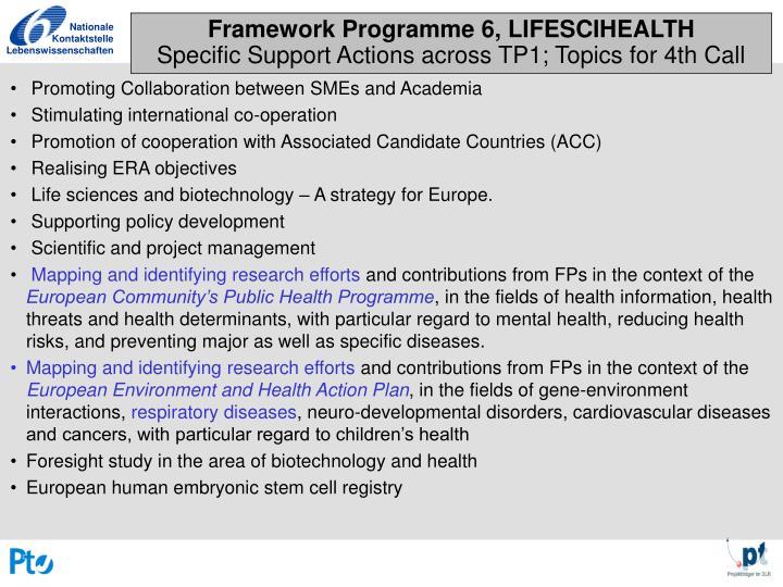 Framework Programme 6, LIFESCIHEALTH